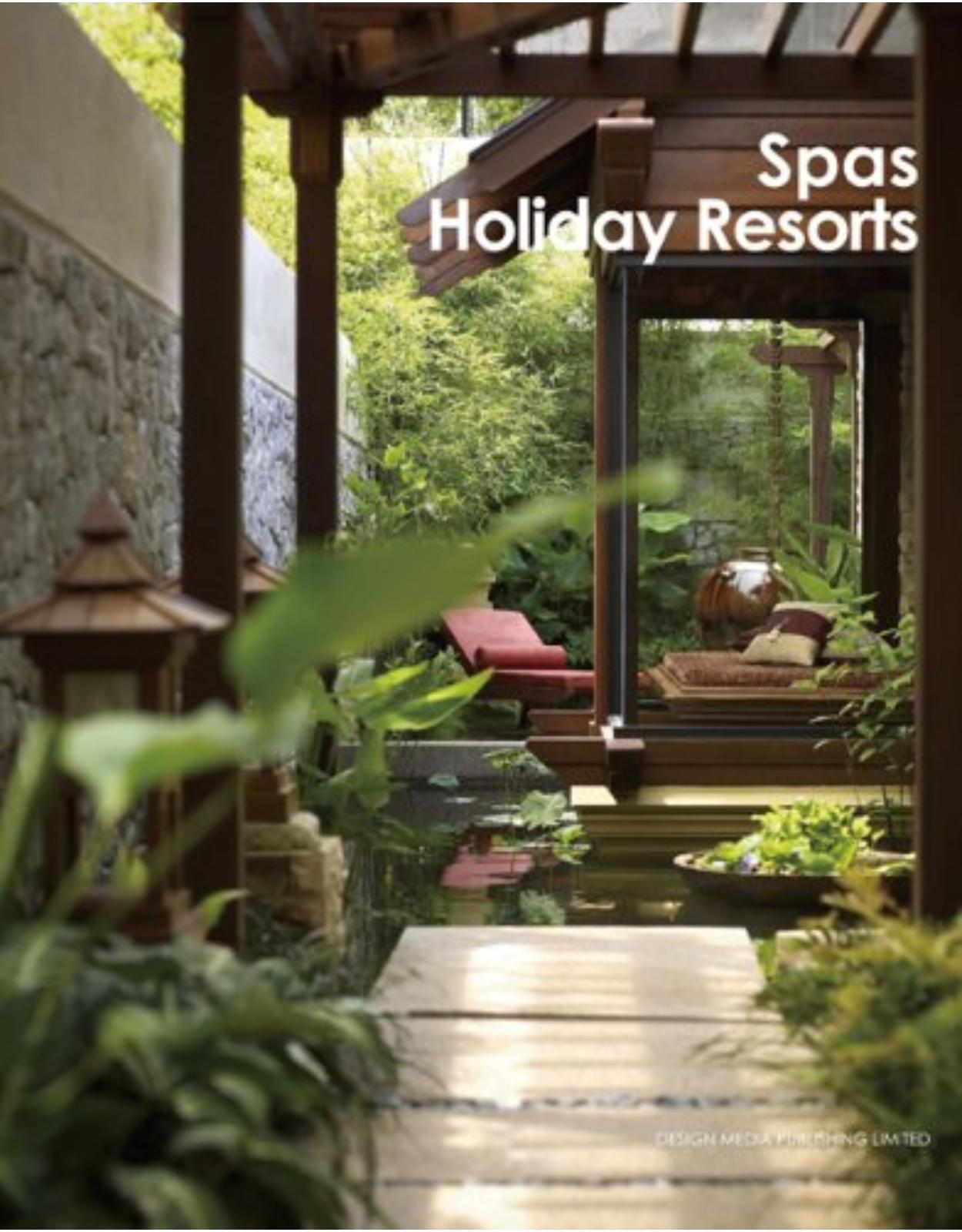 Spas and Holiday Resorts