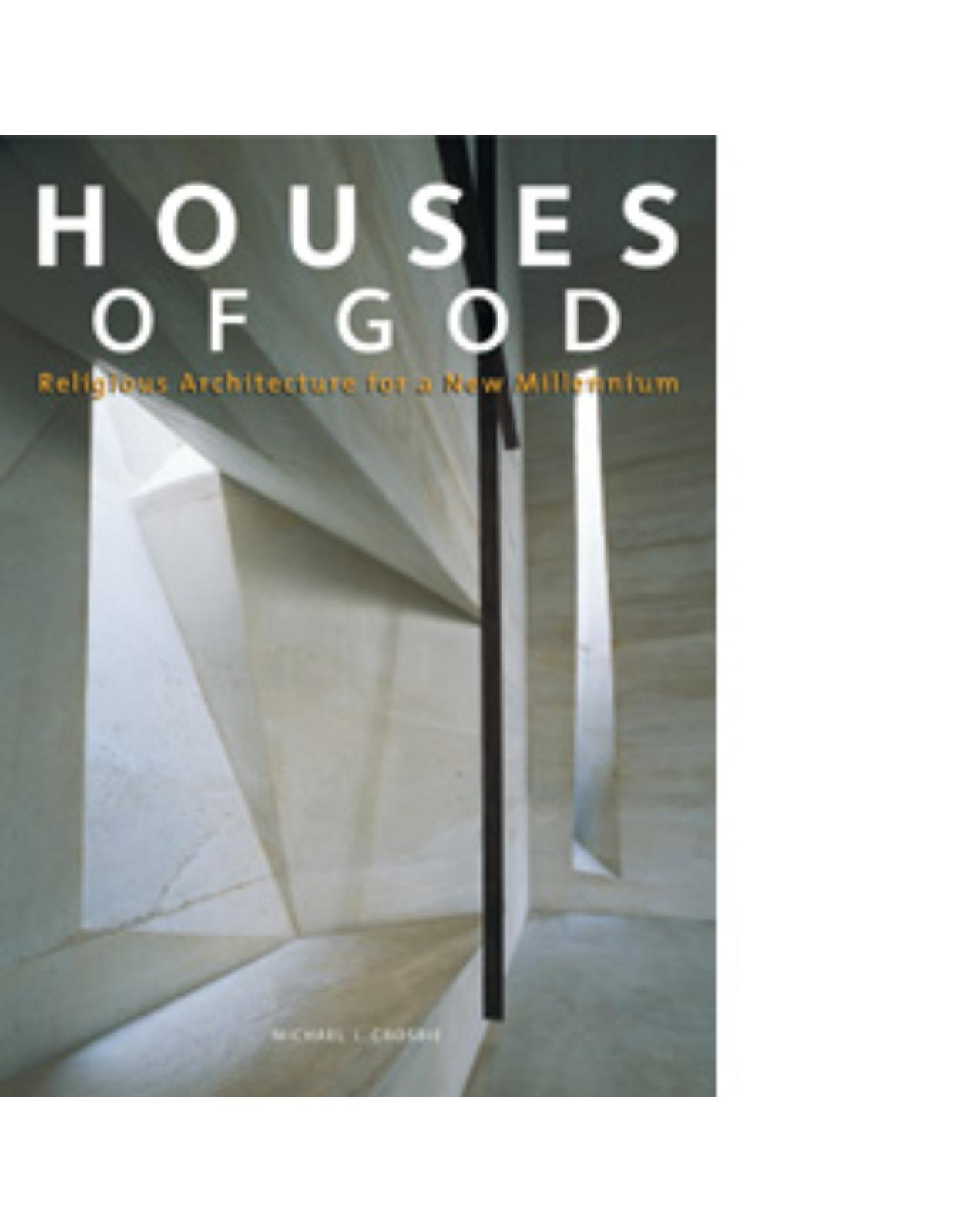 Houses of God: Religious Architecture for a New Millennium