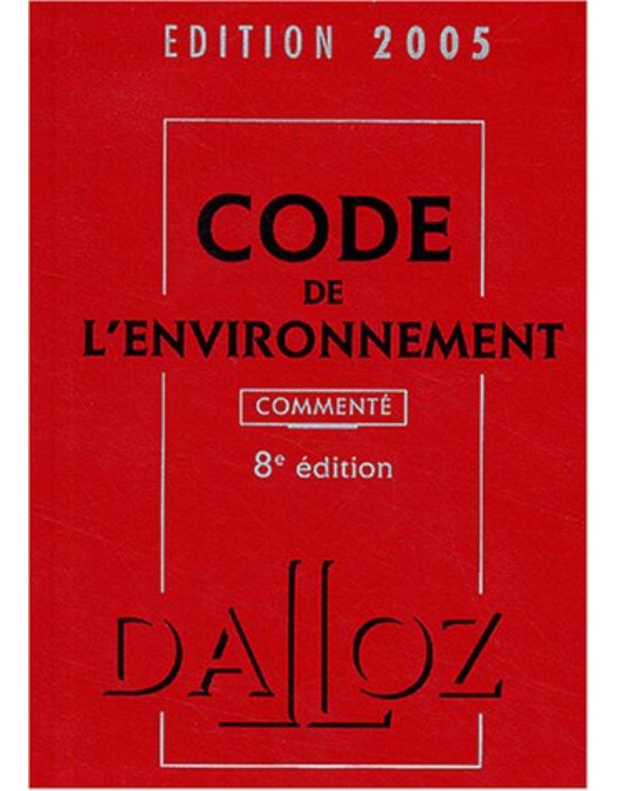 Code de l'environnement 2005, commenté