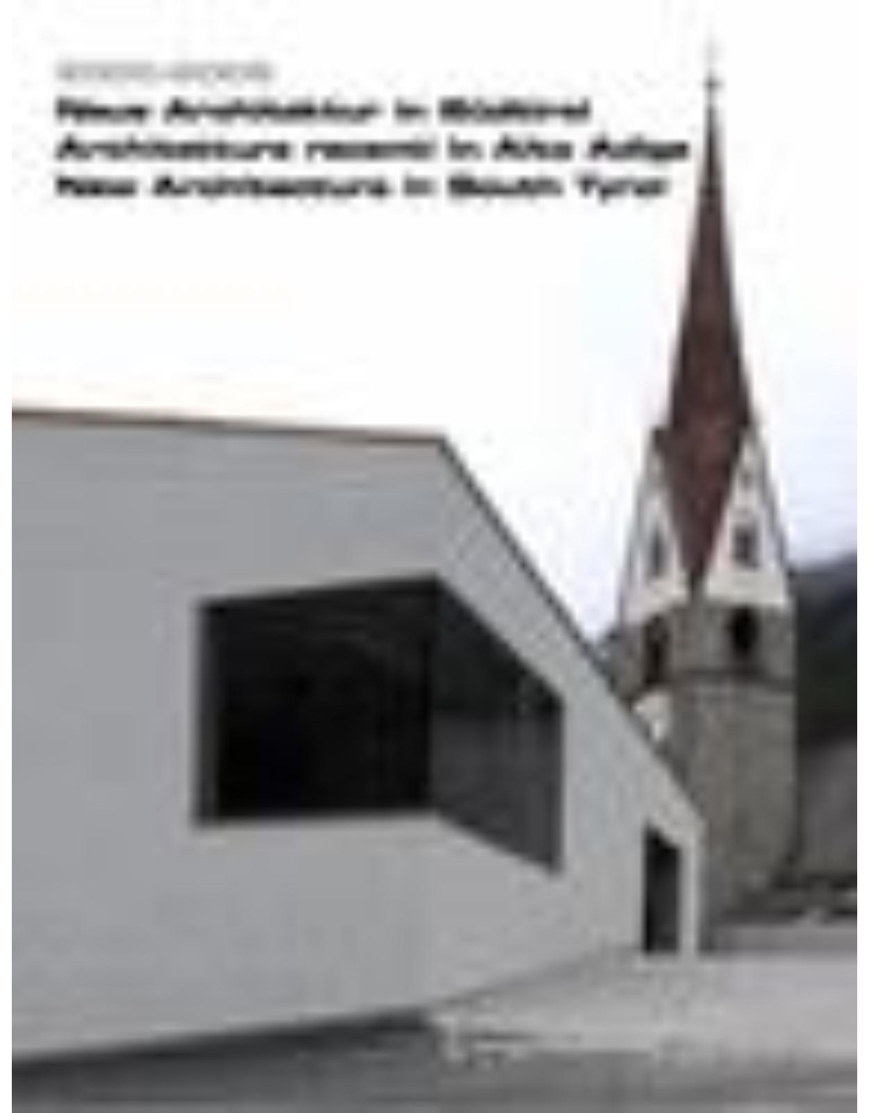 2000 – 2006. New Architecture in South Tyrol