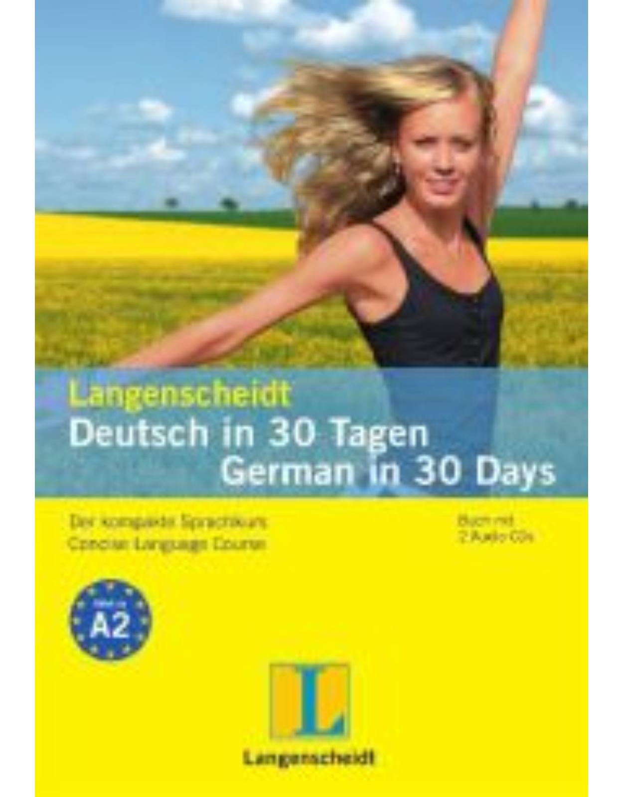 Langenscheidt Deutsch in 30 Tagen - German in 30 Days, m. 2 Audio-CDs.