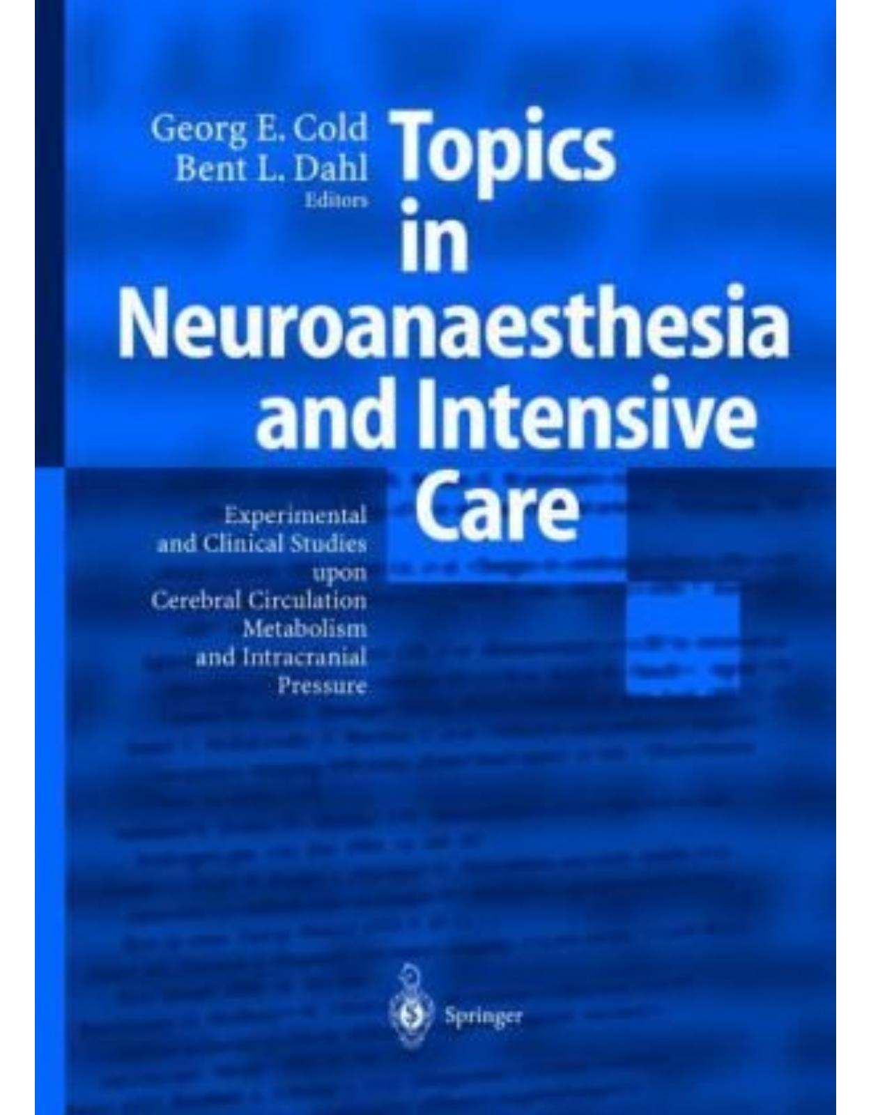 Topics in Neuroanaesthesia and Intensive Care