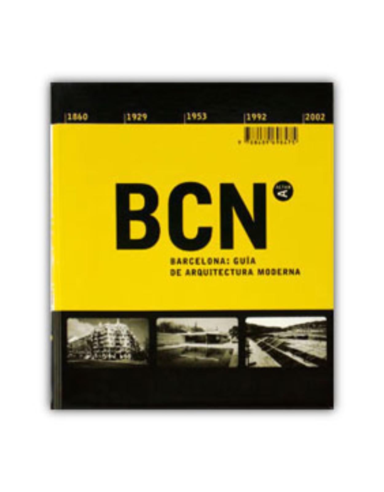 Architecture Guide to Barcelona 1860-2002