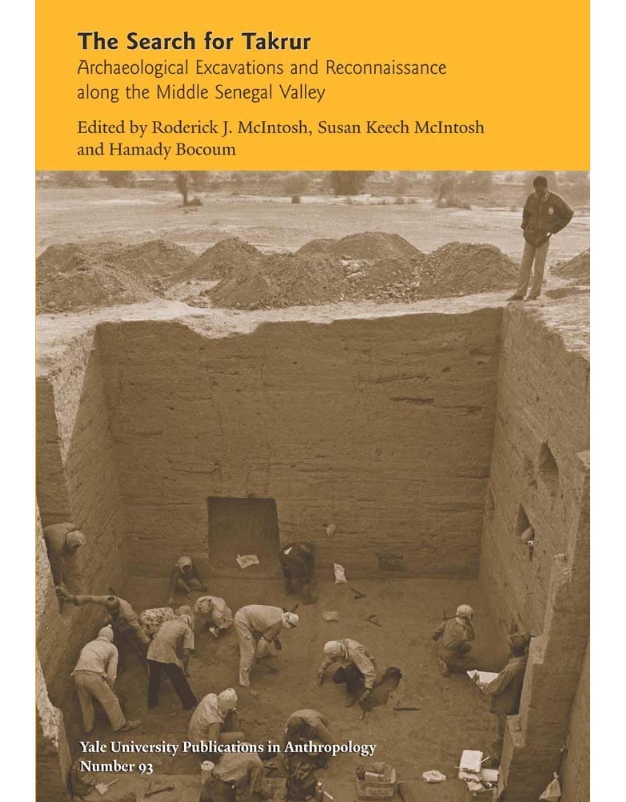 Search for Takrur. Archaeological Excavations and Reconnaissance along Middle Senegal Valley