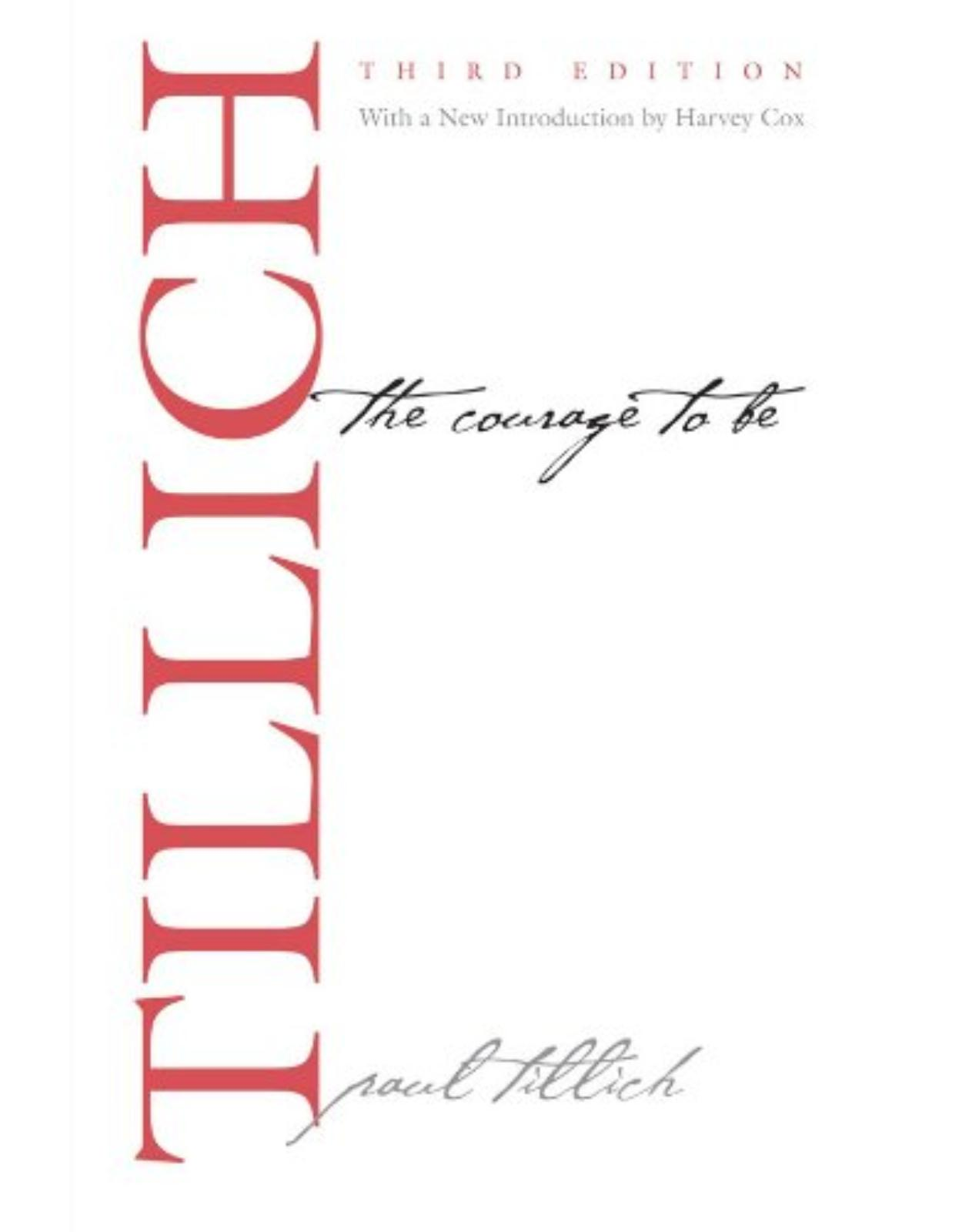 Courage to Be. Third Edition