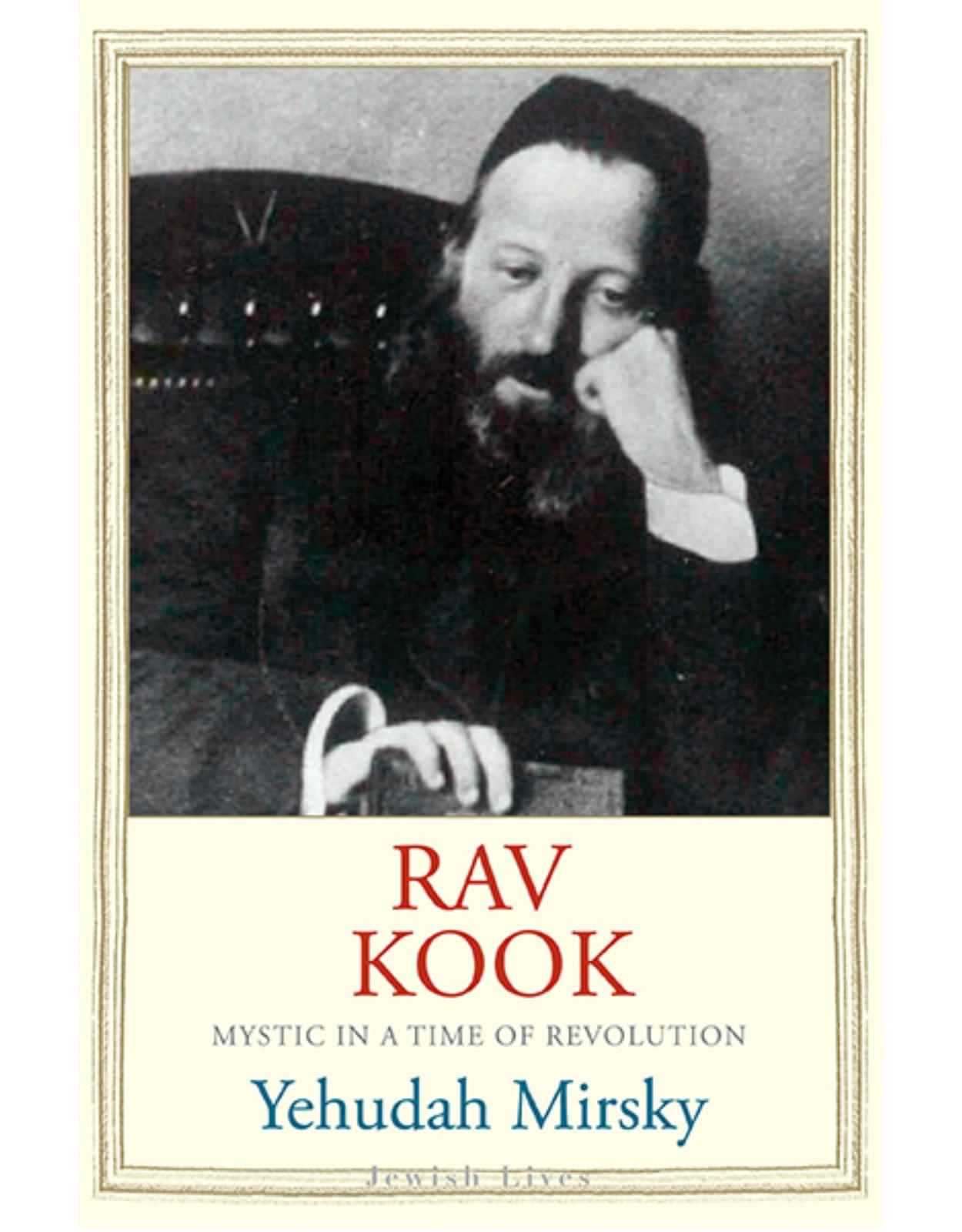 Rav Kook. Everything is Rising