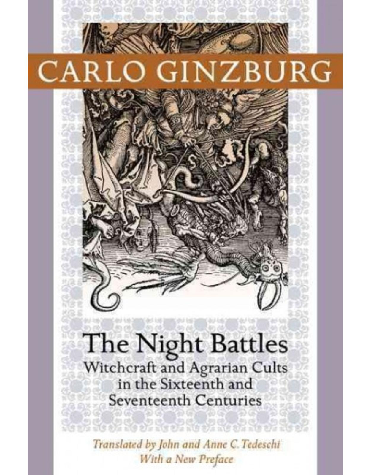 Night Battles. Witchcraft and Agrarian Cults in the Sixteenth and Seventeenth Centuries