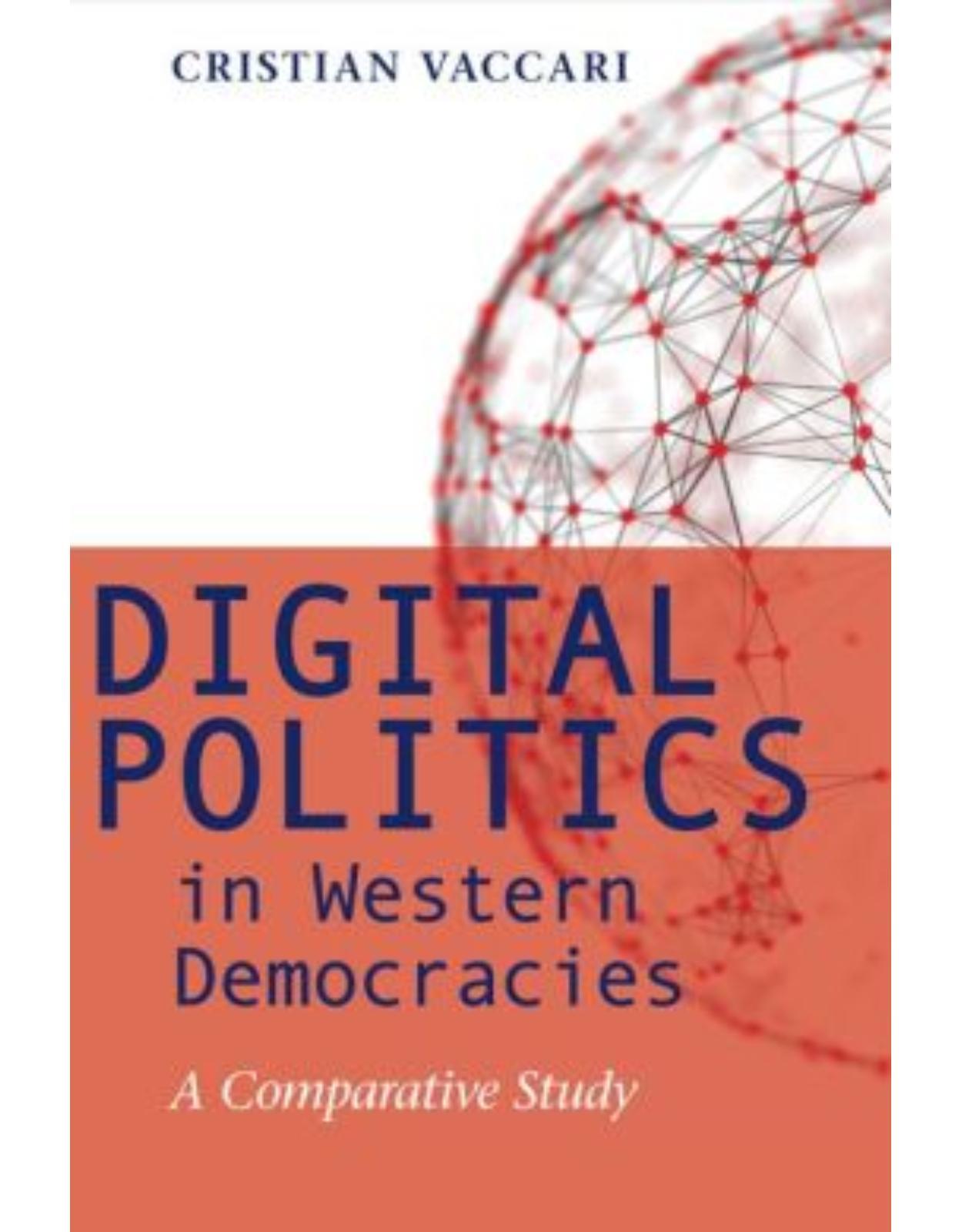 Digital Politics in Western Democracies. A Comparative Study