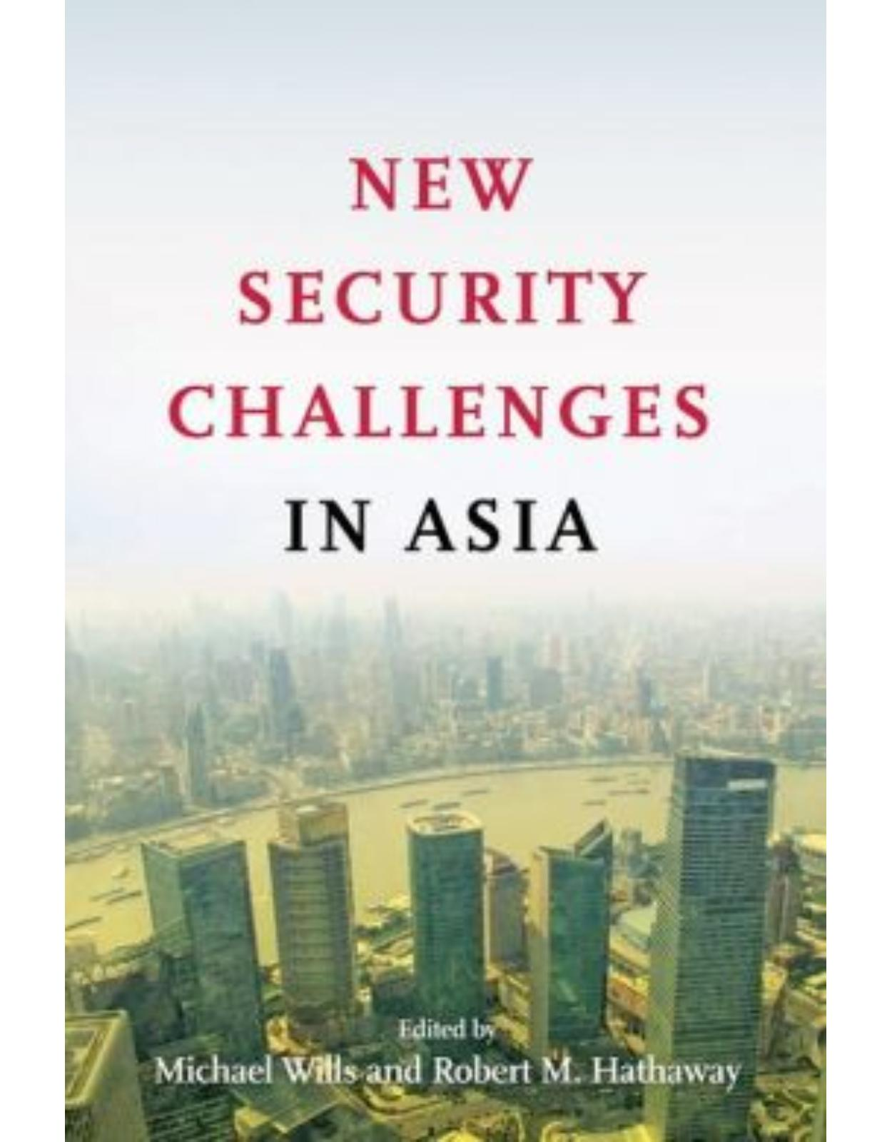 New Security Challenges in Asia.