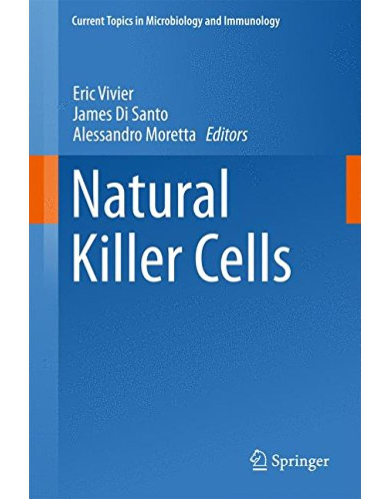 Natural Killer Cells (Current Topics in Microbiology and Immunology)