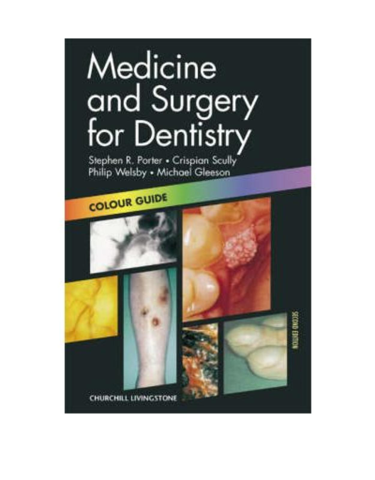 Medicine and Surgery for Dentistry