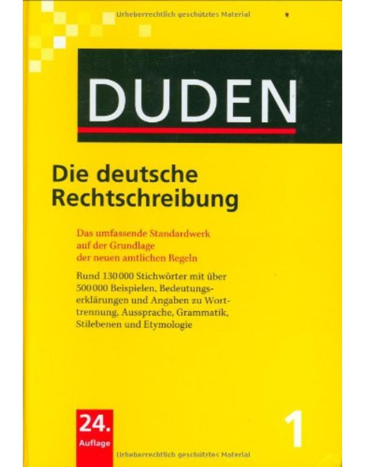 Der Duden Band 1 - Band 1 : Die deutsche Rechtschreibung