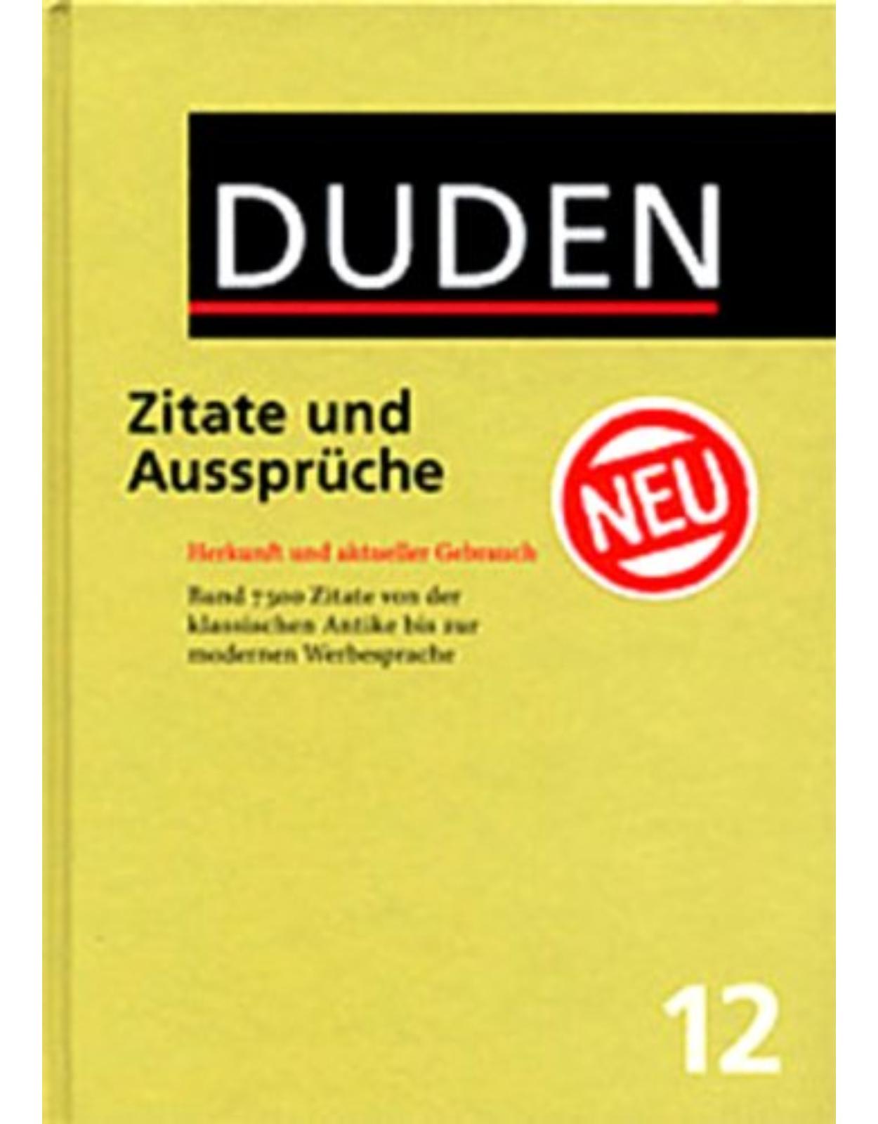 Der Duden in 12 Bänden - Band 12   Zitate und Aussprüche