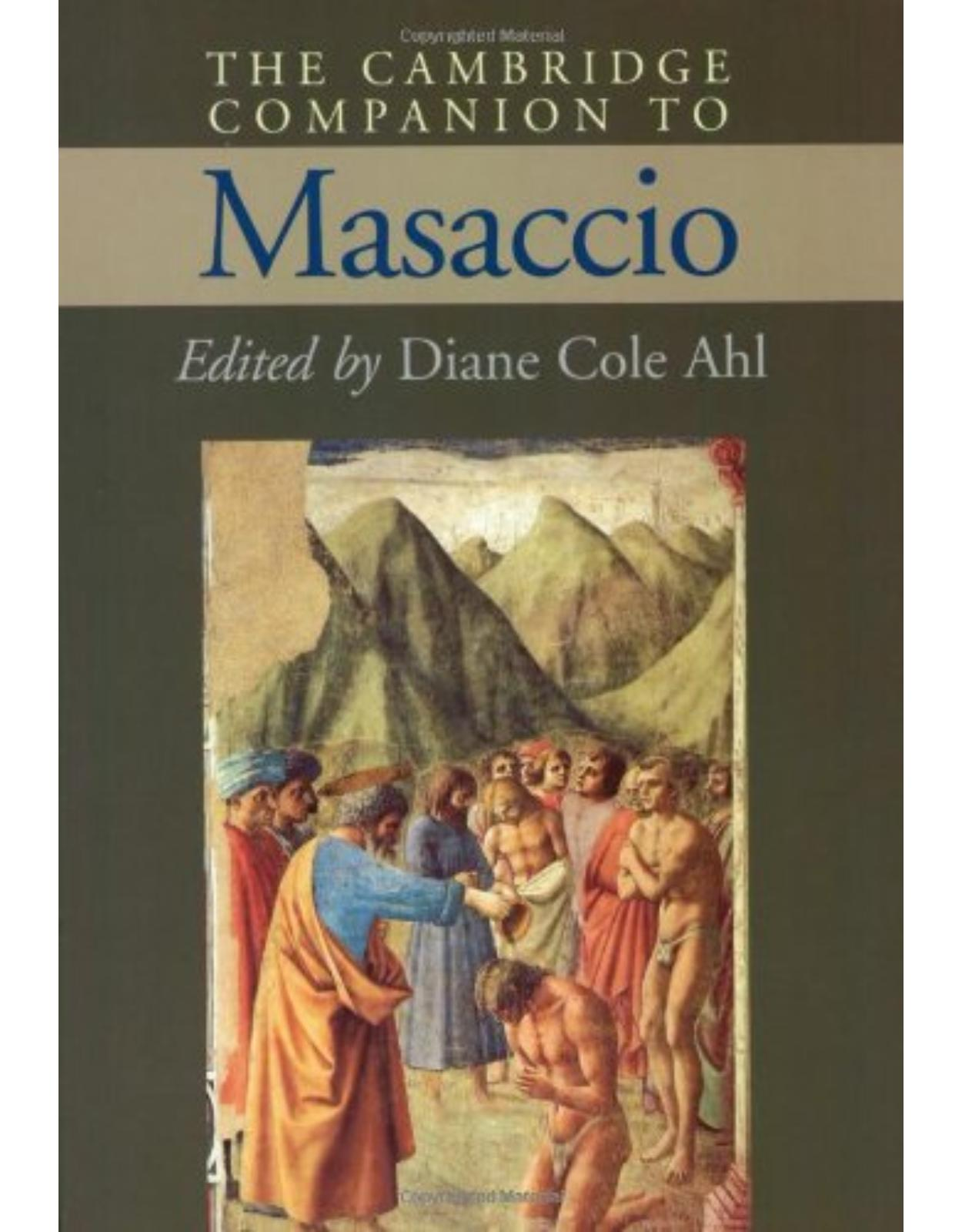The Cambridge Companion to Masaccio (Cambridge Companions to the History of Art)
