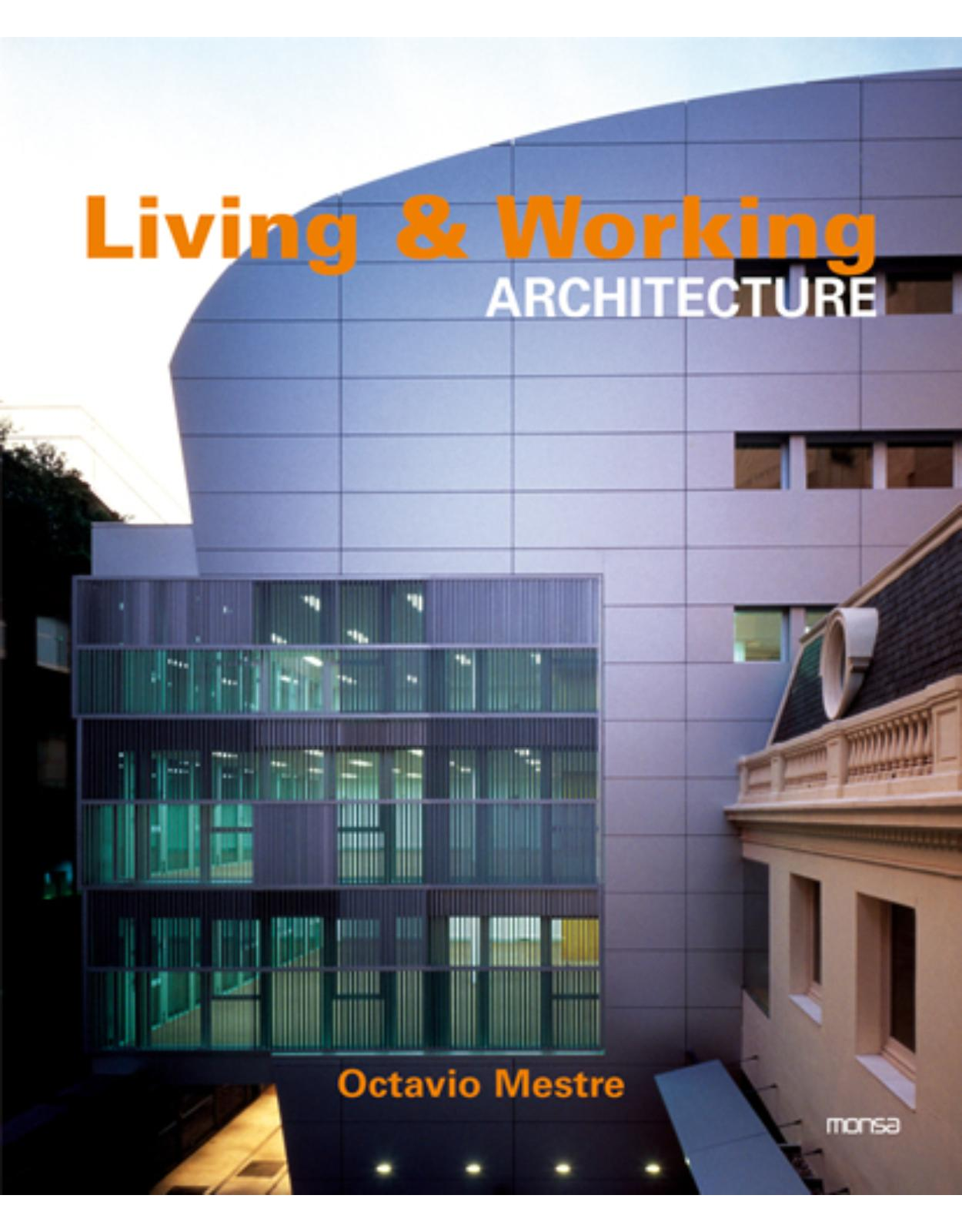 Living and Working Architecture