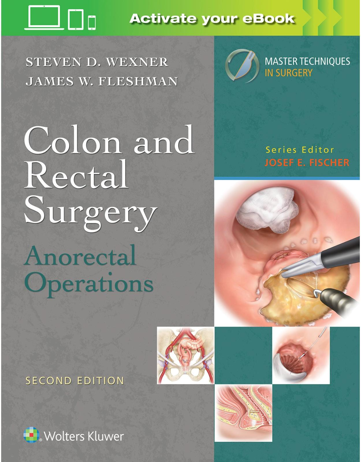 Colon and Rectal Surgery: Anorectal Operations, 2e