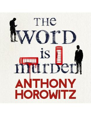 Libraria online eBookshop - The Word Is Murder - Anthony Horowitz, Rory Kinnear  - Random House