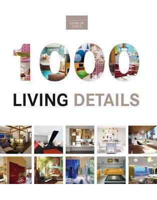 Libraria online eBookshop - 1000 Living Details: Close-Up Series - CRISTINA PAREDES FERNA - Loft