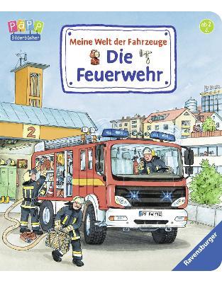 Libraria online eBookshop - Meine Welt der Fahrzeuge: Die Feuerwehr - Susanne Gernhäuser, Wolfgang Metzger - Ravensburger