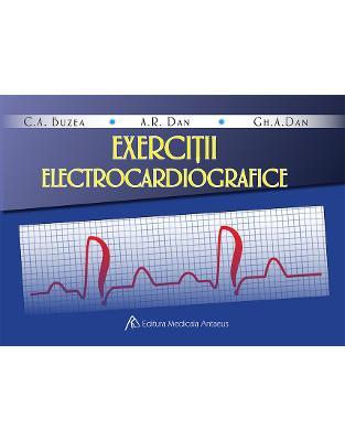 Libraria online eBookshop - Exerciții electrocardiografice - Catalin Adrian Buzea,Anca Rodica Dan,Gheorghe-Andrei Dan - Antaeus