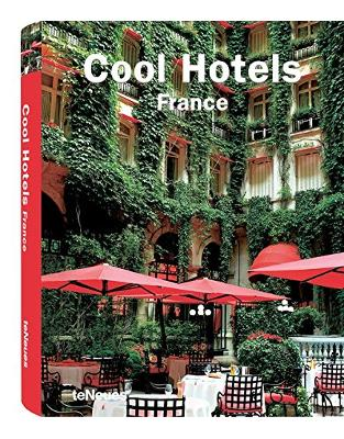 Libraria online eBookshop - Cool Hotels France -  teNeues Publishing Group -  teNeues Verlag GmbH + Co KG