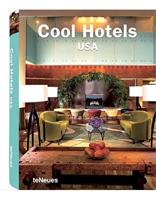 Libraria online eBookshop - Cool Hotels USA -  teNeues Publishing Group - teNeues Verlag GmbH + Co KG