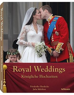 Libraria online eBookshop - Royal Weddings -  Freiderike Melchior,‎ Julia Haedecke - teNeues Media GmbH & Co. KG